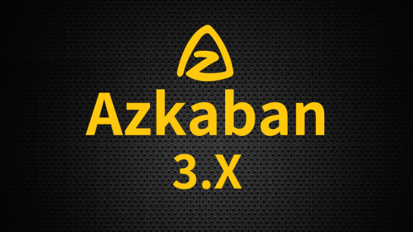 大数据技术之Azkaban 3.x